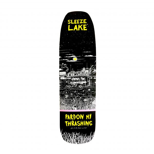 Pardon My Thrashing Sleeze Lake Skateboard Deck Sleeze Shape Bottom